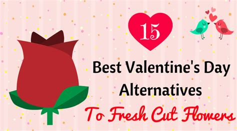 alternative valentine s day gifts 15 best valentine s day alternatives to fresh cut flowers
