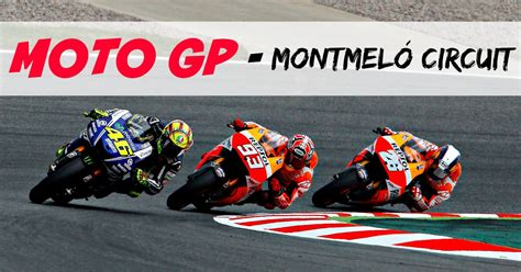 Motorradrennen Live by Feel The Roar Of The Motors At Moto Gp In Montmel 243