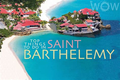 Bahama Heads To St Barts For A New Scent by Top 9 Things To Do In Barthelemy Wow Travel