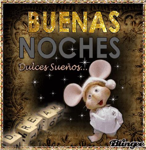 imagenes de buenas noches topo yiyo topoyiyo picture 127633985 blingee com