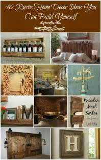 Diy Home Decor Ideas by Diy Rustic Home Decor 40 Diy Rustic Home Decor Ideas