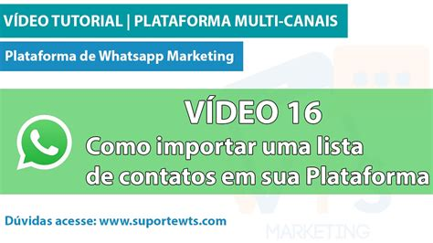 whatsapp tutorial video tutorial whatsapp video 16 como importar uma lista de