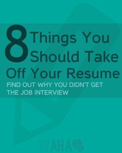 eight things you should never put on a resume resume