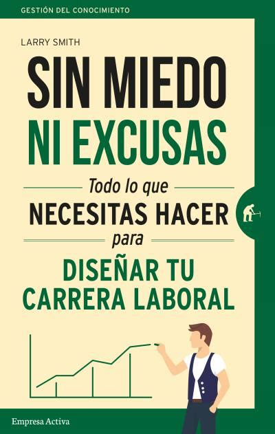libro sin excusas no sin miedo ni excusas diffusion sport