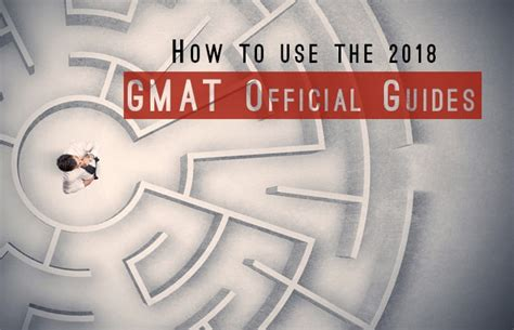 Mba Gmat Official Edition by How To Use The 2018 Gmat Official Guides