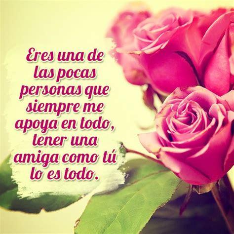imagenes de amistad con frases lindas imagenes bonitas de rosas con frases de amistad para