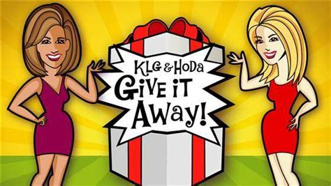 Today Show Giveaway - today com klgandhoda the klg hoda give it away