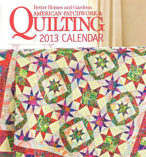 American Patchwork And Quilting Patterns - vintage find 2013 calendar better homes gardens