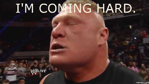 Brock Meme - the 26 best brock lesnar memes only wwe fans will get