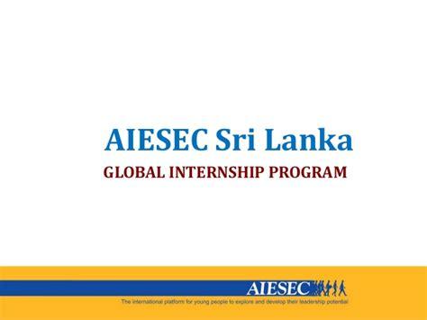 Uk Mba Programs In Sri Lanka by Aiesec Ogx Intro