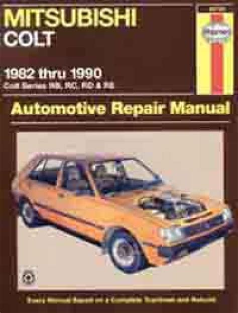 what is the best auto repair manual 1990 mazda mpv security system mitsubishi colt rb rc rd re 1982 1990 haynes service repair manual sagin workshop car manuals