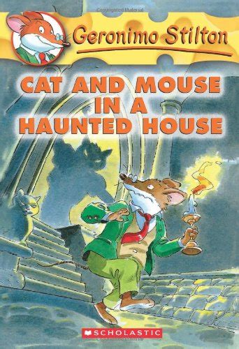 libro the haunted house libro cat and mouse in a haunted house di geronimo stilton