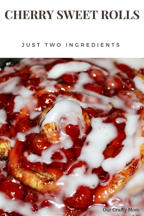 Scrumptious Sweet Rolls by Delicious Cherry Sweet Rolls With Just Two Ingredients Our