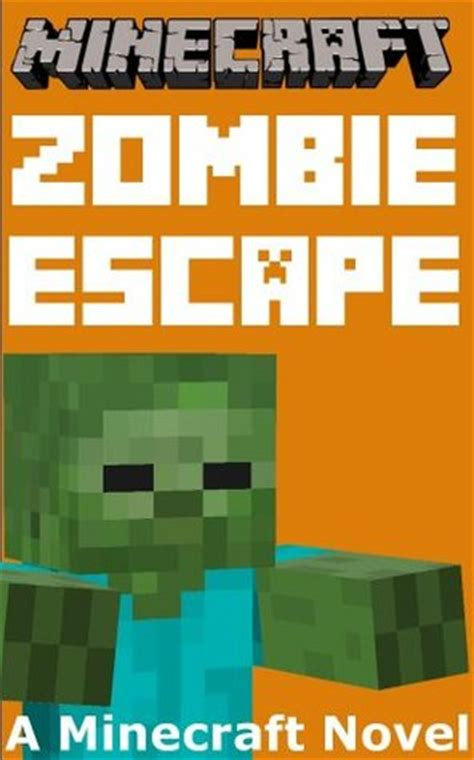 Minecraft A Minecraft Novel minecraft escape a minecraft novel by best