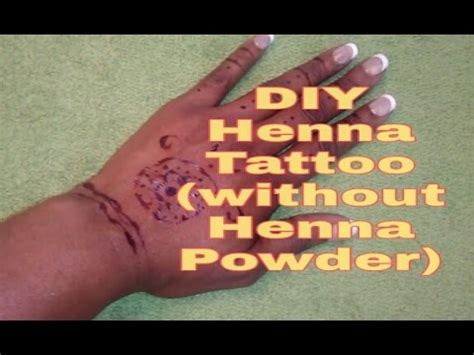 henna tattoos without henna powder diy henna without henna powder for skin