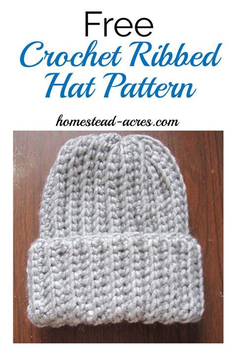 pattern crochet ribbed hat crochet ribbed hat pattern homestead acres