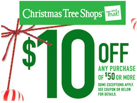 christmas tree shops coupon save 10 off a 50 purchase