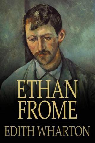 theme quotes in ethan frome ethan frome