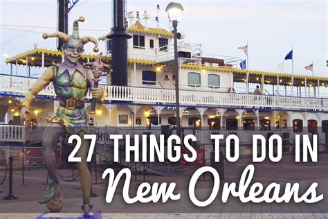 la things to do 27 things to do in new orleans louisiana just chasing