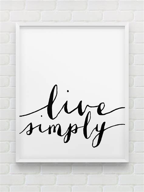 printable posters black and white printable live simply poster motivational