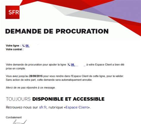 Lettre De Procuration Telephone Mobile R 233 Solu Validation D Une Demande De Procuration Sfr Mobile Le Forum Sfr 1582372