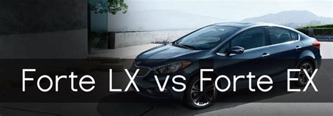 difference between kia sportage ex and lx what are the differences between the 2016 forte lx vs 2016