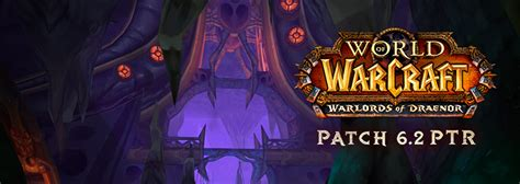 Patchwork Wow - justblizzard wow patchnotes zu patch 6 2