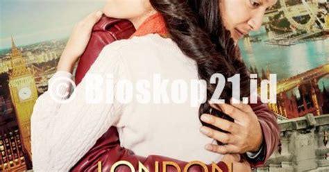 nonton film london love story full nonton film london love story 2016 online nonton film