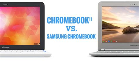 Hp Acer Vs Samsung hp chromebook 11 vs samsung chromebook which is better