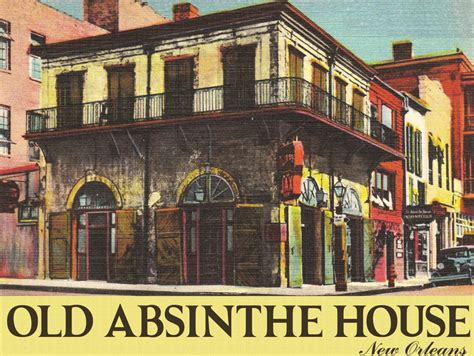 old absinthe house old absinthe house original metal sign company