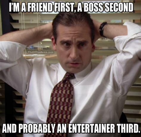Office Boss Meme - the office isms michael scott memes