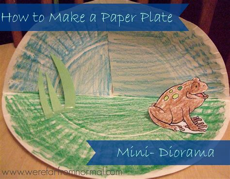 How To Make A Diorama With Paper - how to make a paper plate mini diorama and a lesson on