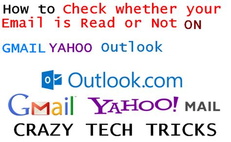 whether or not you read how to check whether your email read or not on gmail yahoo outlook