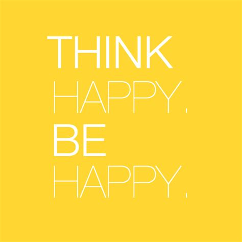 5 Things To Be Happy About by Think Happy Be Happy Quotes Quotesgram
