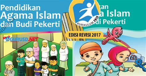 Buku Smp Pai Budi Pekerti Smp Mts Kelas Vii inilah buku pendidikan agama kelas 2 dan 5 kurikulum 2013 revisi kurikulum 2013 revisi