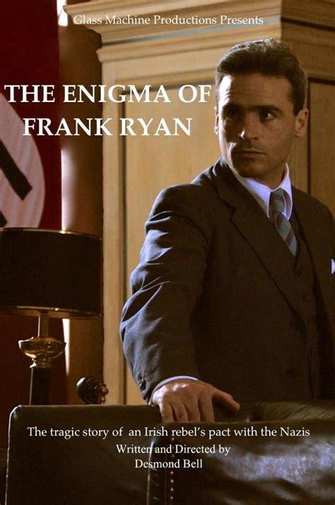 enigma le film le film the enigma of frank ryan