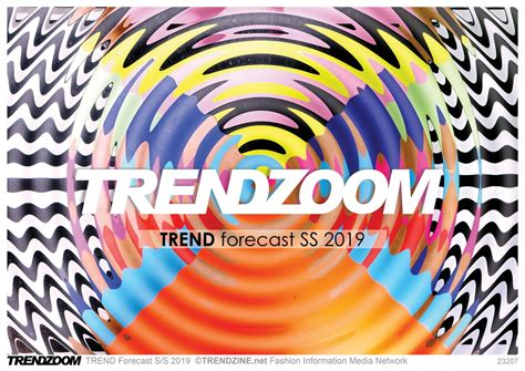 design art networks trendzoom fashion trend forecast s s 2019 时尚趋势 953379