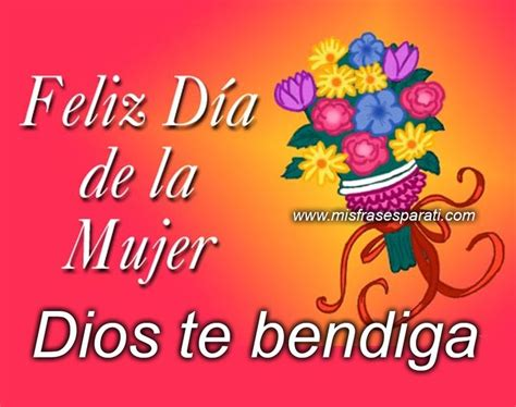 feliz dia dios te bendiga 17 best images about justt on pinterest happy birthday