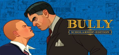download free full version games bully scholarship edition bully free download full pc game full version
