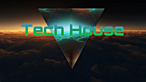tech house tech house 2016 session mix tracklist youtube