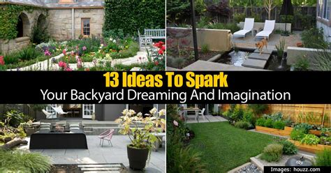 backyard imagination 13 ideas to spark your backyard dreaming and imagination