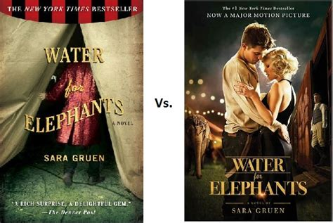 water for elephants a novel comparison water for elephants book vs book
