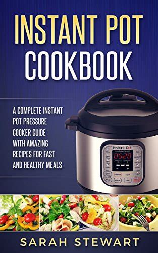 instant pot cookbook 500 amazing instant pot recipes for fast healthy meals books 12 kindle freebies instant pot cookbook let s visit