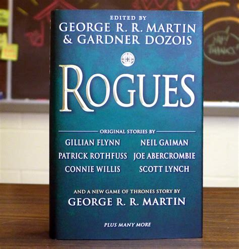 Rogues George R R Martin there are some sights that once seen c by kevin hearne like success