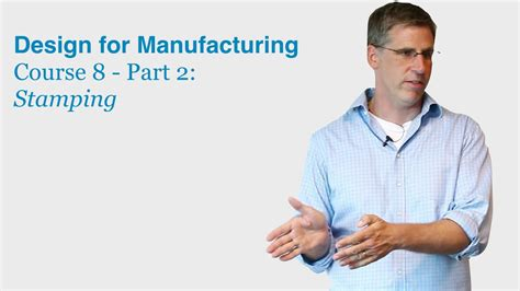 youtube design for manufacturing design for manufacturing course 8 part 2 sting