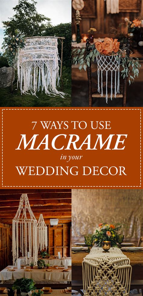 7 Ways To On Your Wedding Day by Get Obsessed With These 7 Ways To Use Macrame In Your