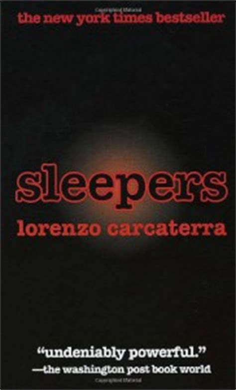 sleepers by lorenzo carcaterra 99 problems and a book
