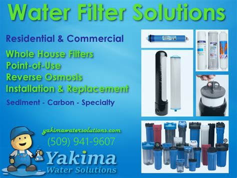 filtration solutions and services for whole house water filter installation and service yakima water solutions