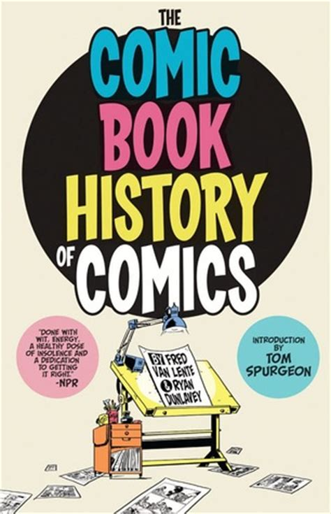 how to read a history book the history of history books comic book history of comics by fred lente reviews