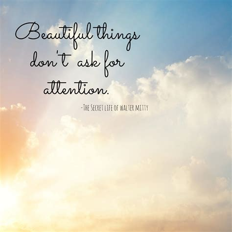 beautiful things beautiful things don t ask for attention the creative